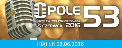 53-krajowy-festiwal-piosenki-polskiej-piatek