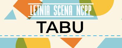 letnia-scena-ncpp-tabu