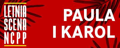 letnia-scena-ncpp-paula-i-karol