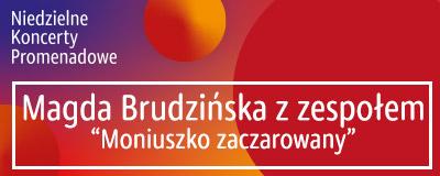 niedzielne-koncerty-promenadowe-magda-brudzinska-z-zespolem-moniuszko-zaczarowany