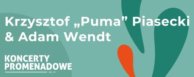 koncerty-promenadowe-krzysztof-puma-piasecki-adam-wendt