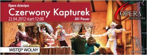 dni-opola-2012-opera-wroclawska-czerwony-kapturek-22-04-2012-start-1200