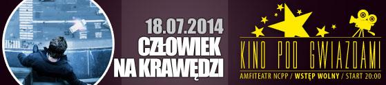 kino-pod-gwiazdami-czlowiek-na-krawedzi-18-07-2014-start-20-00-amfiteatr-wstep-wolny