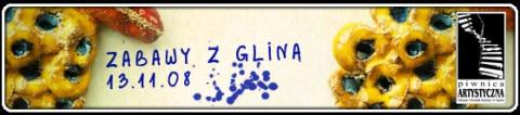 zabawy-z-glina-13-11-2008-godz-18-00-piwnica-artystyczna