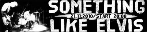 something-like-elvis-ed-wood-21-11-2010-start-2000-bilety-30-pln-przedsprzedaz-35-pln-w-dniu-koncertu