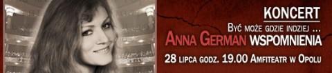 byc-moze-gdzie-indziej-anna-german-wspomnienie-28-07-2013-start-1900