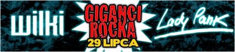 giganci-rocka-lady-pank-i-wilki-29-07-2011-godz-20-00-bilety-35-pln-przedsprzedaz-50-pln-w-dniu-koncertu-miejsca-nienumerowane