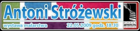 piwnica-artystyczna-antoni-strzewski-wystawa-malarstwa-22-05-2009-godz-1830