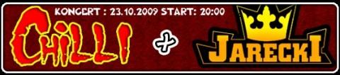 chilli-jarecki-23-10-2009-godz-2000-bilety1520-pln