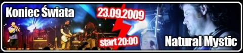 koniec-swiata-natural-mystic-23-09-2009-godz-2000-bilety-1317-pln-dostepne-w-kasie-mok