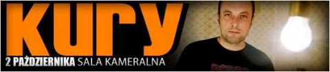 kury-02-10-2011-start-2000-bilety-17-pln-przedsprzedaz-22-pln-w-dniu-koncertu