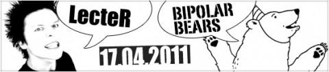 bipolar-bears-i-lecter-17-04-2011-start-2000-bilety15-pln-przedsprzedaz-20-pln-w-dniu-koncertu