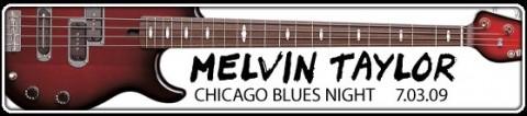 melvin-taylor-chicago-blues-night-07-03-2009-godz-2000-bilety-2530-pln