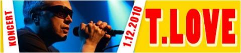 t-love-01-12-2010-start-2000-bilety-25-pln-przedsprzedaz-30-pln-w-dniu-koncertu