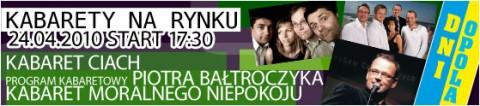dni-opola-kabarety-na-rynku-24-04-2010-godz-1730