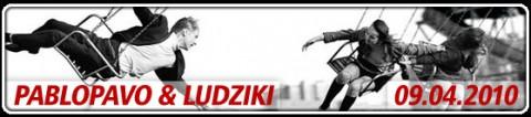 pablopavo-i-ludzikii-09-04-2010-godz-2000-bilety-15-pln-przedsprzedaz-20-pln-w-dniu-koncertu