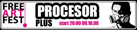 free-art-fest-koncert-procesor-plus-9-10-2008