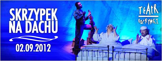 teatr-rozrywki-skrzypek-na-dachu-02-09-2012-godz-20-00-amfiteatr-bilety-30-pln
