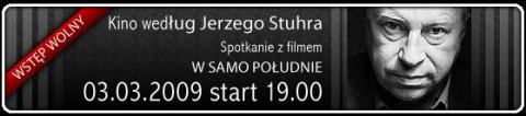 kino-wedlug-jerzego-stuhra-w-samo-poludnie-03-03-2009-start-1900