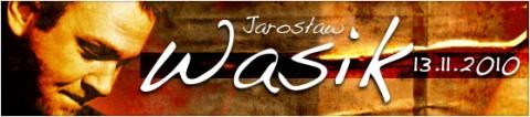 jaroslaw-wasik-13-11-2010-start-2000-bilety-15-pln