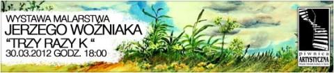 wystawa-malarstwa-jerzego-wozniaka-30-03-2012-start-1800