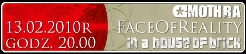 mothra-face-of-reality-in-a-house-of-brick-13-02-2010-bilety-12-pln-przedsprzedaz-17-pln-w-dniu-koncertu